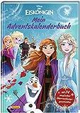 Disney - Die Eiskönigin: Mein Adventskalenderbuch (mit perforierten Seiten): Mit 24 magischen Überraschungs-Geschichten aus 'Die Eiskönigin - Völlig ... und 'Die Eiskönigin 2' (Disney Eiskönigin)