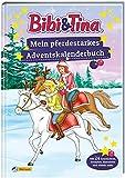Bibi und Tina: Mein pferdestarkes Adventskalenderbuch (Bibi & Tina)
