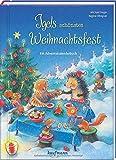 Igels schönstes Weihnachtsfest: Ein Adventskalenderbuch: Adventskalender mit Geschichten für Kinder / Ein Buch zum Lesen und Vorlesen mit 24 Kapiteln