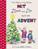 Mit Lina und Leo durch den Advent: 24 vorweihnachtliche Abenteuer
