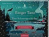Aufschneidebuch Eisiger Tanz. Eine Schauergeschichte in 24 Teilen (Adventskalender)