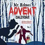 Mr Holmes' Advent Calendar. Vol. 3: 24 Solve-it-Yourself Christmas Crimes
