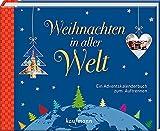 Weihnachten in aller Welt: Ein Adventskalenderbuch zum Auftrennen (Adventskalender für Erwachsene: Ein Buch mit Seiten zum Auftrennen)