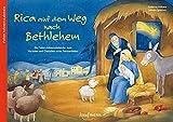 Rica auf dem Weg nach Bethlehem: Ein Folien-Adventskalender zum Vorlesen und Gestalten eines Fensterbildes (Adventskalender mit Geschichten für Kinder: Ein Buch zum Vorlesen und Basteln)