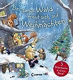 Der ganze Wald freut sich auf Weihnachten: Drei Weihnachtsgeschichten in einem Buch für Kinder ab 4 Jahre