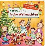 Hör mal (Soundbuch): Frohe Weihnachten: Zum Hören, Schauen und Mitmachen ab 2 Jahren. Bekannte Weihnachtslieder, Reime und Geschichten
